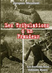 Les Tribulations d'un Fraudeur